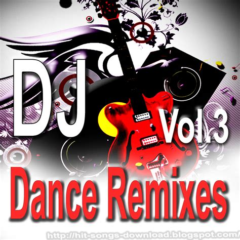 download dj and remix mp3 songs dj dance remixes vol 3 indian pop remix album download