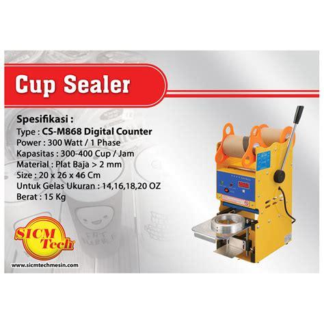 Mesin Sealer cup sealer manual cs m727 sicm tech mesin