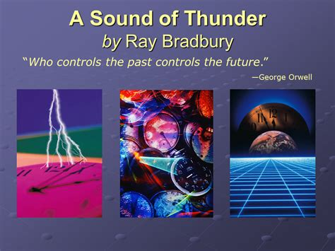 A Sound Of Thunder Essay by Literary Analysis On A Sound Of Thu