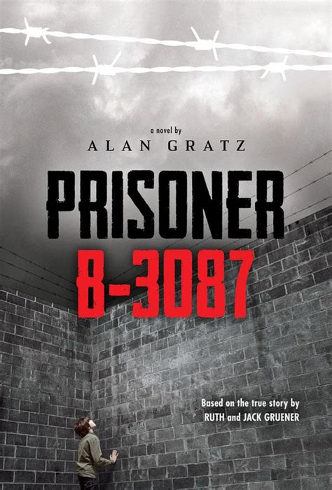 the prisoner a novel books junior library guild prisoner b 3087 by alan gratz