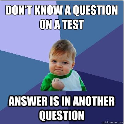 Meme Test - 10 memes that every college senior any college student