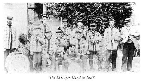 cajon in band el cajon california 1900 san diego history center