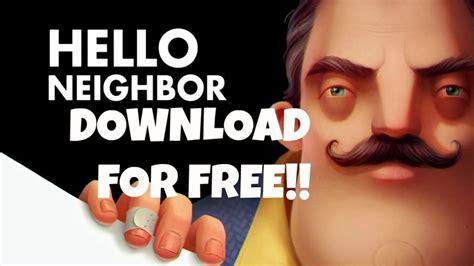 home design game neighbors hello neighbor free download cara download game hello neighbor gratis for free hello