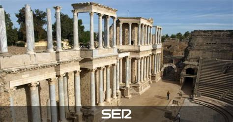 cadena ser merida podcast el descubrimiento del teatro de m 233 rida y la serrana de la