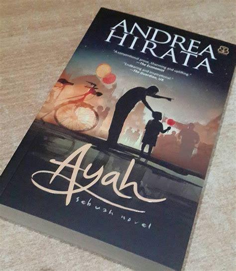 Ayah By Andrea Hirata By Mall Buku novel terbaru andrea hirata ayah 2015 untold
