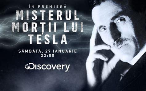 tesla discovery documentarul misterul morții lui tesla difuzat 238 n