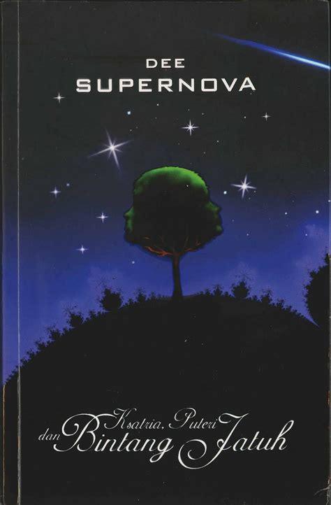 Bintang Jatuh Novel novel romans karya einstein supernova 1 kesatria putri
