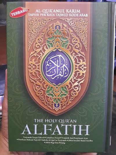 Al Quran Alfatih Al Fathan A4 al qur anul karim tafsir perkata tajwid kode al fatih a5