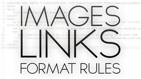 html format rules html tutorial images links and format rules youtube