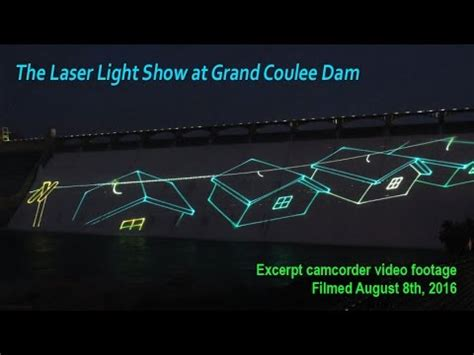 grand coulee dam laser light laser light show at grand coulee dam youtube