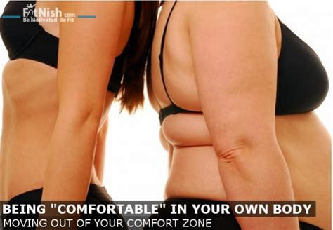 how to be comfortable with your body just being comfortable in your body is not enough for