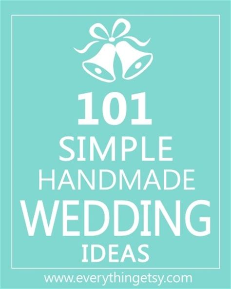 101 easy handmade gift tutorials everything etsy country weddings handmade etsy finds
