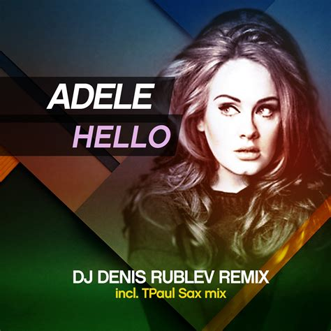 download mp3 adele hello dj adele hello dj denis rublev remix dj денис рублёв