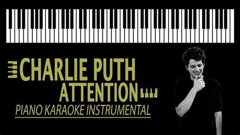 charlie puth karaoke charlie puth attention karaoke piano version youtube