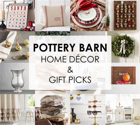 decor gift ideas pottery barn edition all my