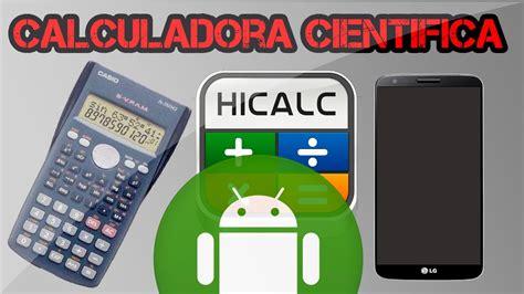 calculadoras fiscales gratis para 2016 hicalc la mejor calculadora cient 237 fica para android 2016
