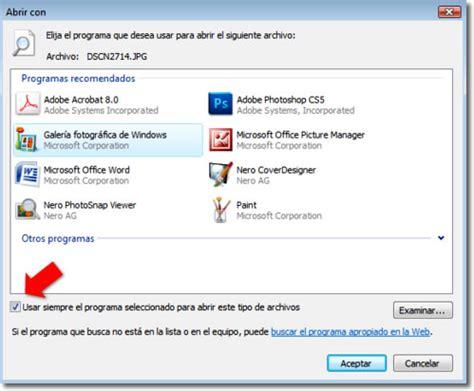 programa para ver imagenes windows 10 elegir un programa predeterminado para abrir archivos en