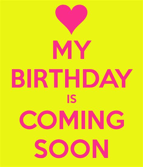 my birthday is on new year my birthday is coming soon poster piyu keep calm o matic