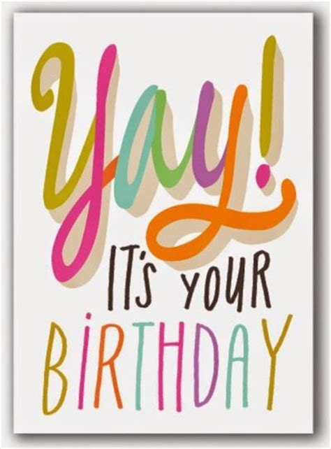 for your birthday yay its your birthday pictures photos and images for