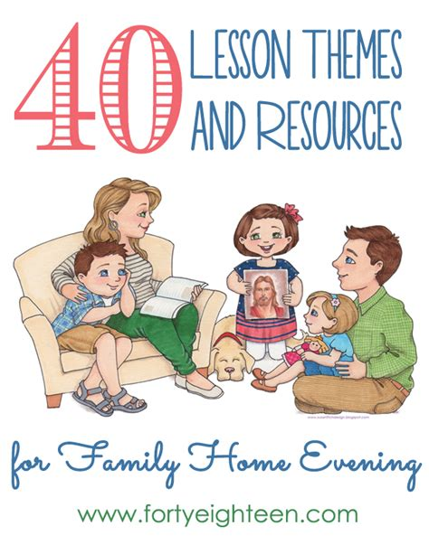 forty eighteen 40 family home evening ideas forty eighteen