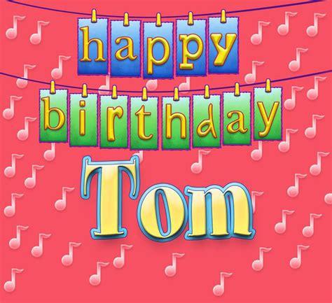 happy birthday tom images happy birthday tom single by ingrid dumosch on apple