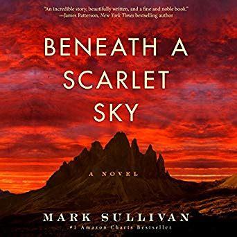 Beneath A Scarlet Sky A Novel beneath a scarlet sky a novel audible audio