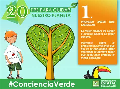 imagenes sobre como cuidar el planeta tip 1 para cuidar nuestro planeta partido verde guanajuato