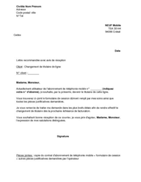 Modeles De Lettre Changement De Nom Exemple Gratuit De Lettre Changement Titulaire Ligne T 233 L 233 Phonique Neuf Mobile