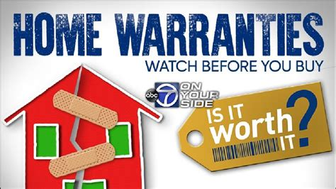 7 on your side asks are home warranties really worth the