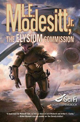 elysium books the elysium commission by l e modesitt jr reviews