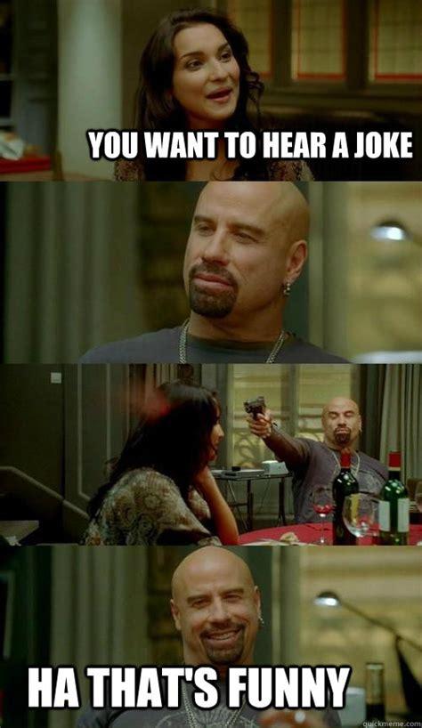 Turkish Movie Meme - you want to hear a joke ha that s funny skinhead john