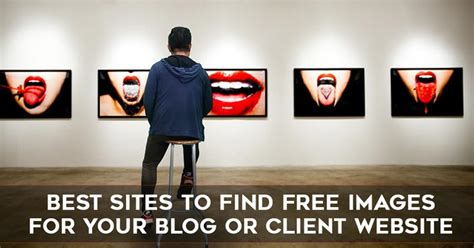 Best Free Site To Find Best To Find Free Stock Photos For Your Or Client S Website Catchy