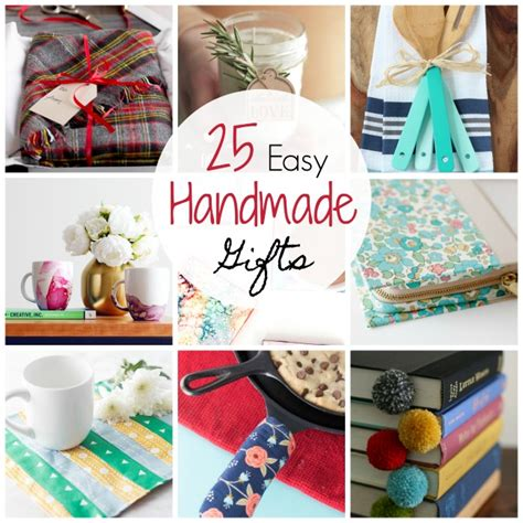 Handmade Gift Idea - 25 and easy gift ideas projects