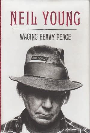 libro waging heavy peace a neil young s tome