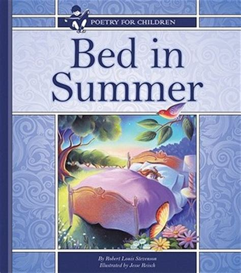 bed in summer bed in summer by robert louis stevenson reviews