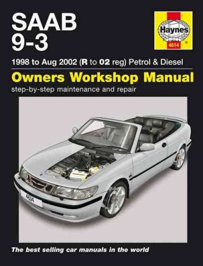 haynes manual honda cr v petrol diesel 2002 2006 51 to 56 saab 9 3 petrol diesel 1998 2002 haynes service repair manual sagin workshop car manuals