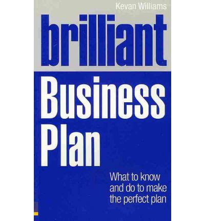 Business Brilliant brilliant business plan kevan williams 9780273742524