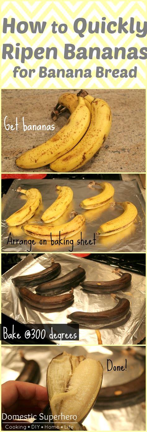how to quickly ripen bananas for banana bread domestic superhero