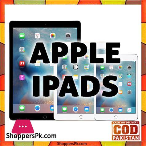 apple ipads best price apple ipads price in pakistan high quality best price