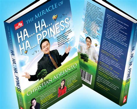 The Miracle Of Happiness Christian Adrianto Limited motivator motivator terkenal dan terbaik di indonesia