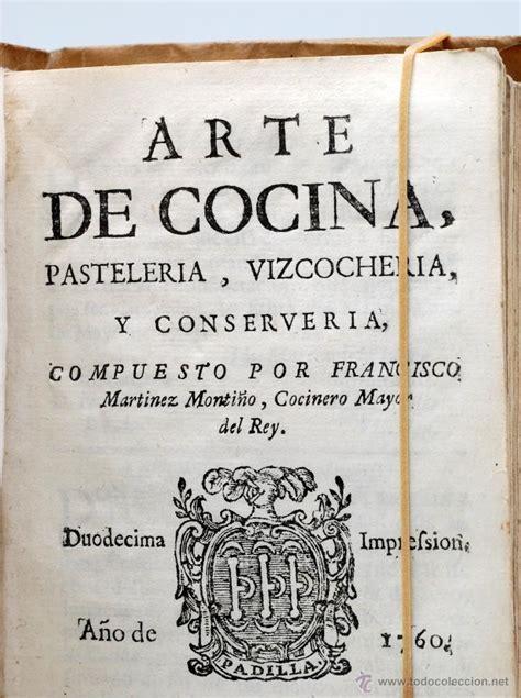 libros de cocina antiguos arte de cocina pasteler 237 a vizcocher 237 a conserver comprar