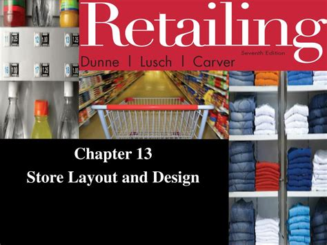 store layout design powerpoint ppt chapter 13 store layout and design powerpoint
