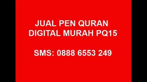 How Is Your Reds Murah 0888 6553 249 jual pen alquran digital murah pq15