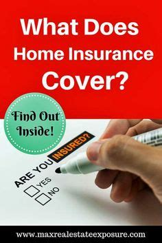 what does home insurance cover 1000 ideas about time home buyers on