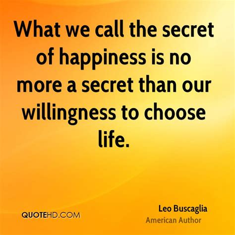 secret by we the leo buscaglia happiness quotes quotehd