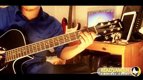 tutorial gitar tulus sepatu tulus sepatu cover gitar amatir riadyawan plus tab