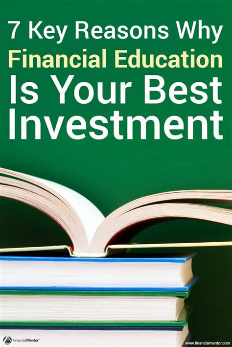best financial investments 7 reasons why financial education is your best investment