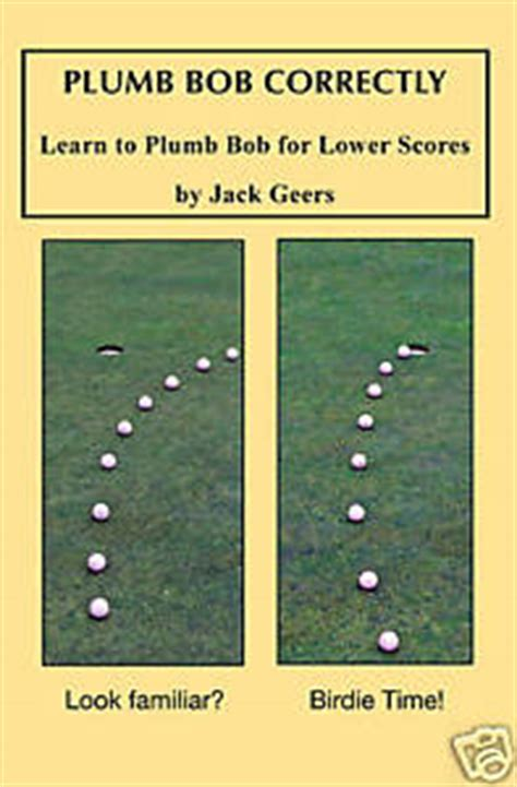 How Do You Use A Plumb Bob by Plumb Bob Correctly Golf Lesson Book Green Putting Aids