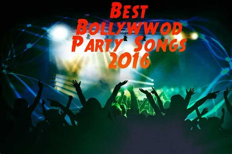 2016 top dance songs best bollywood dance songs 2016 hindi party songs