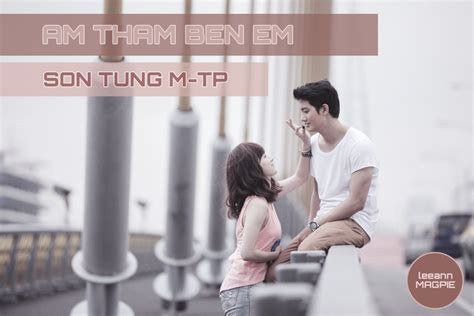 yutube m thm bn em am tham ben em son tung m tp kara lyrics by